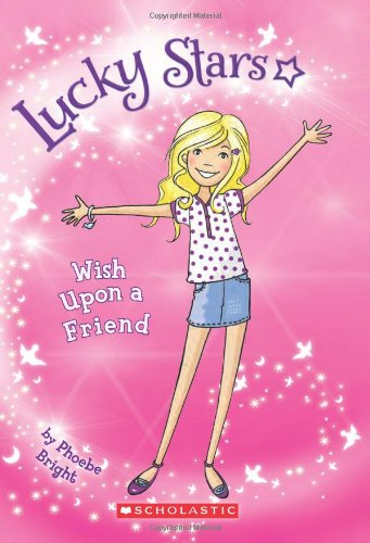 9780545419987: Lucky Stars #1: Wish Upon a Friend