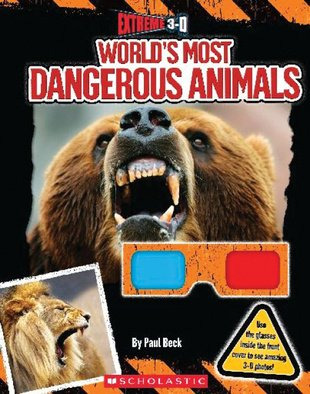 9780545424912: Extreme 3-D World's Most Dangerous Animals
