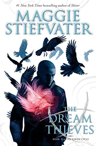 The Dream Thieves: Stiefvater, Maggie
