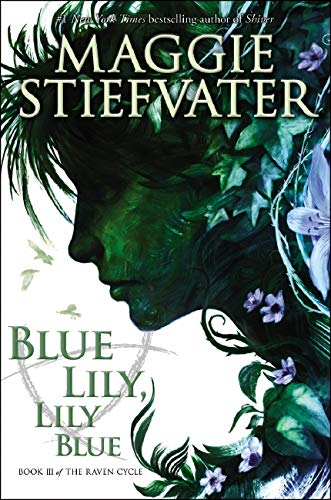 9780545424967: Blue Lily, Lily Blue (Raven Cycle)