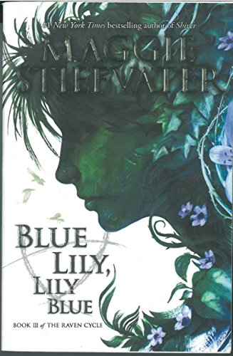 9780545424974: Raven Cycle 3. Blue Lily, Lily Blue