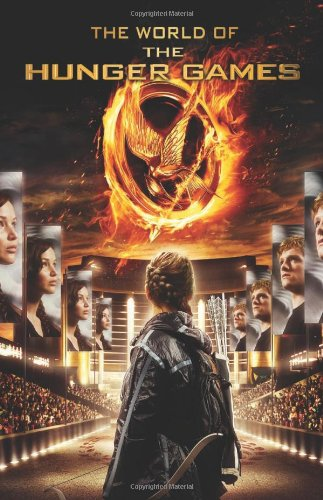 9780545425124: The World of the Hunger Games