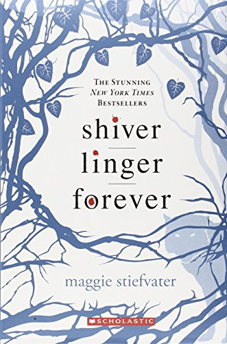Shiver Trilogy Boxset (Shiver, Linger, Forever): Stiefvater, Maggie