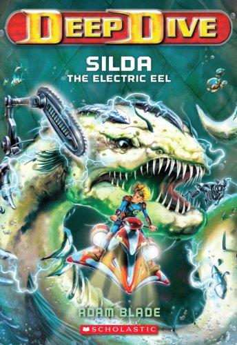 9780545427685: Deep Dive #2: Silda the Electric Eel