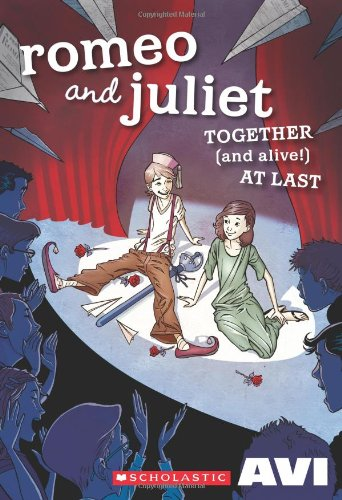 9780545430975: Romeo and Juliet Together (And Alive!) at Last