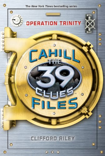 9780545431439: Operation Trinity (39 Clues: The Cahill Files, Book 1)