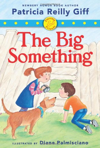 9780545433693: Fiercely and Friends: The Big Something - Library Edition