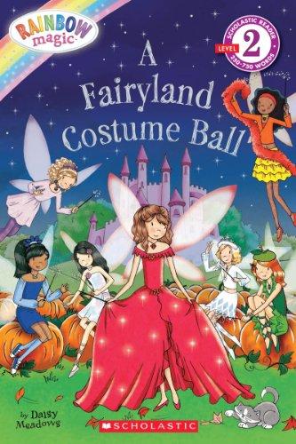 9780545433891: Scholastic Reader Level 2: Rainbow Magic: A Fairyland Costume Ball