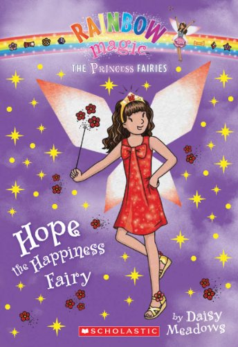 9780545433907: Princess Fairies #1: Hope the Happiness Fairy: A Rainbow Magic Book