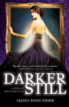 Darker Still: Hieber, Leanna Renee