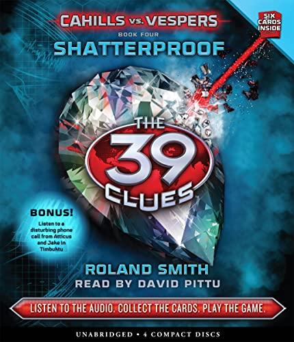 9780545434317: Shatterproof (The 39 Clues: Cahills vs. Vespers, Book 4) - Audio