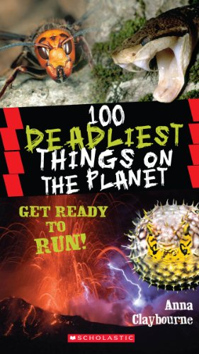 9780545434379: 100 Deadliest Things on the Planet (100 Most...)