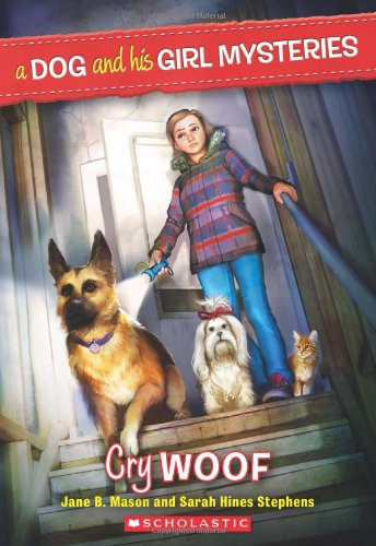 9780545436267: A Dog and His Girl Mysteries #3: Cry Woof