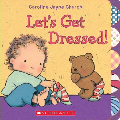 9780545436373: Let's Get Dressed!
