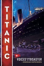 9780545436779: Titanic: Voices from the Disaster