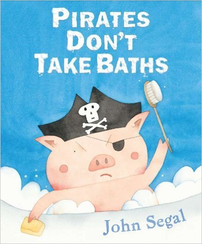 9780545437066: Pirates Don't Take Baths (NA, NA)