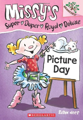 9780545438513: Picture Day (Missy's Super Duper Royal Deluxe. Scholastic Branches)
