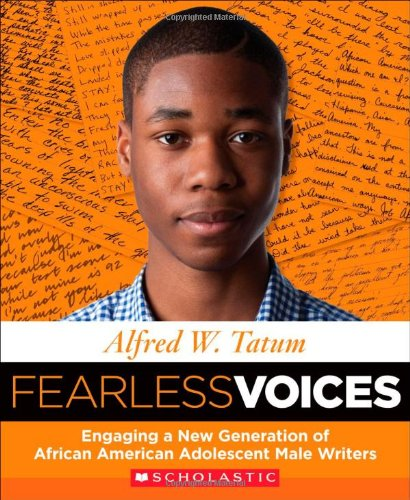 9780545439299: Fearless Voices: Engaging a New Generation of African American Adolescent Male Writers