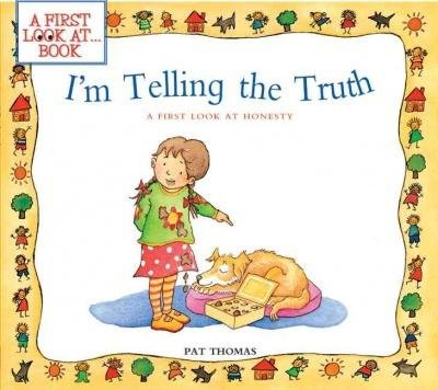 9780545443050: I'm Telling the Truth: A First Look at Honesty (A First Look AtÃseries)