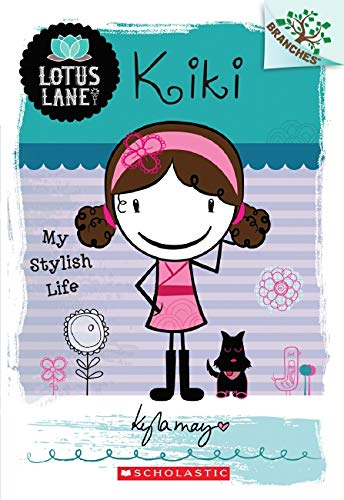 9780545445122: Kiki: My Stylish Life (A Branches Book: Lotus Lane #1)