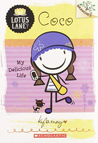 9780545445146: Coco: My Delicious Life (Lotus Lane. Scholastic Branches)