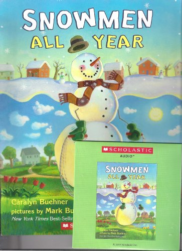 Snowmen All Year with Read Along CD (0545445515) by Caralyn Buehner