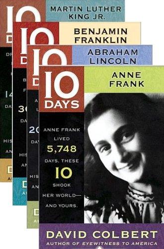 9780545446815: Martin Luther King Jr. (10 Days); Benjamin Franklin (10 Days); Anne Frank (10 Days); Abraham Lincoln (10 Days) (4 Book Set)