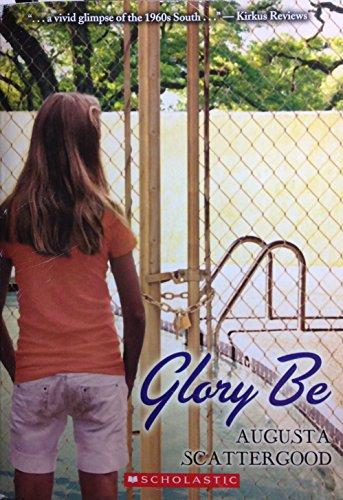 9780545448147: Glory Be