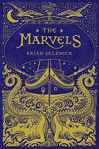 The Marvels (Signed First Edition): Brian Selznick
