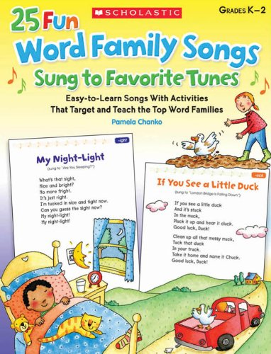 9780545448826: 25 Fun Word Family Songs Sung to Favorite Tunes: Easy-to-Learn Songs With Activities That Target and Teach the Top Word Families