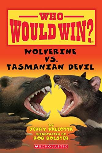 Wolverine VS. Tasmanian Devil (Who Would Win): Pallotta, Jerry