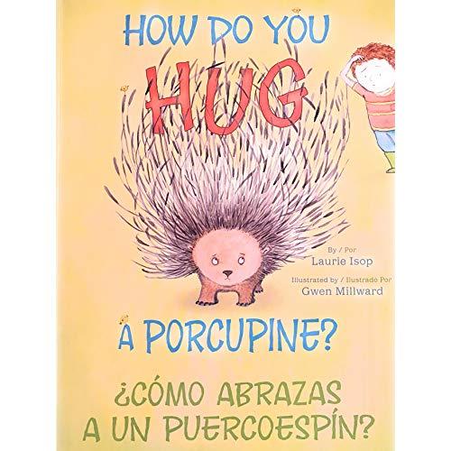 9780545454100: How Do You Hug a Porcupine (Spanish Edition)