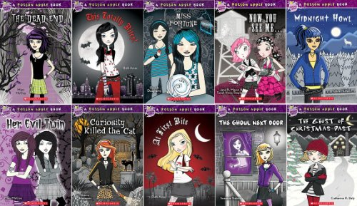 9780545454247: Poison Apple Books: Complete 10 Book Set Includes: The Dead End, This Totally Bites!, Her Evil Twin, Miss Fortune, Now You See Me..., Midnight Howl, Curiosity Killed the Cat, At First Bite, The Ghoul Next Door, The Ghost of Christmas Past (Poison Apple)