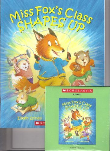 9780545456241: Miss Fox's Class Shapes Up (Paperback and CD) (Paperback & CD)