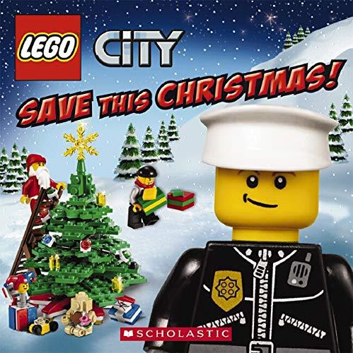 9780545457279: LEGO City: Save This Christmas!
