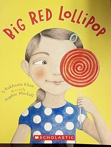 9780545457323: Big Red Lollipop