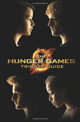 9780545457828: The Hunger Games Tribute Guide
