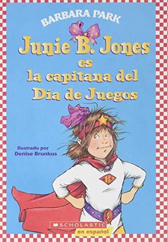 Junie B. Jones ES LA CAPITANA DEL: VARIOS AUTORES