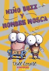 9780545458214: Niño Buzz Y Hombre Mosca / Buzz Boy and Fly Guy