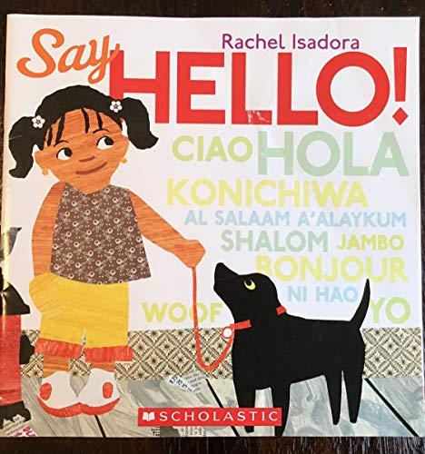 9780545458443: Say Hello!