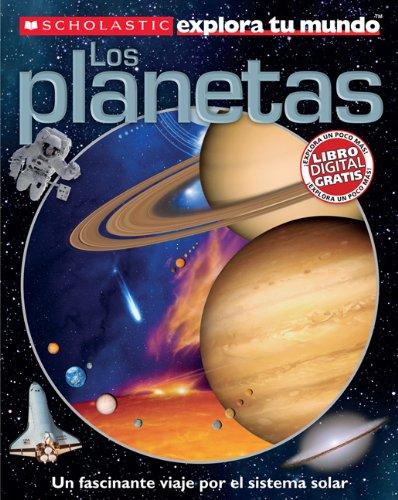 9780545458887: Scholastic explora tu mundo: Los planetas: (Spanish language edition of Scholastic Discover More: Planets) (Spanish Edition)