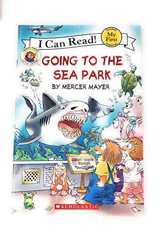 9780545459006: Going to the Sea Park Little Critter