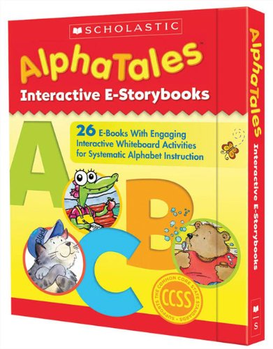 9780545459518: AlphaTales Interactive E-Storybooks: 26 E-books With Engaging Interactive Whiteboard Activities for Systematic Alphabet Instruction