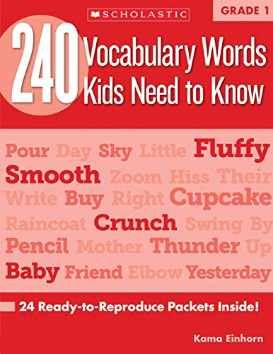 9780545460507: 240 Vocabulary Words Kids Need to Know, Grade 1: 24 Ready-To-Reproduce Packets That Make Vocabulary Building Fun & Effective