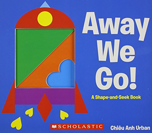 9780545461795: Away We Go!: A Shape and Seek Book
