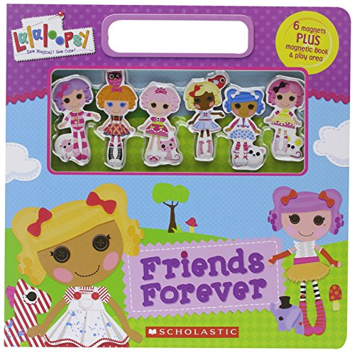 9780545462235: Friends Forever Magnetic Play Book (Lalaloopsy)