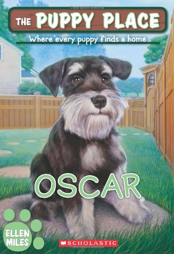 The Puppy Place #30: Oscar (054546241X) by Ellen Miles
