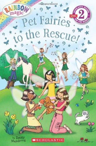 9780545462952: Scholastic Reader Level 2: Rainbow Magic: Pet Fairies to the Rescue! (Scholastic Readers)