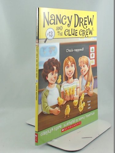 9780545464109: Chick-Napped!: Nancy Drew And The Clue Crew No 13