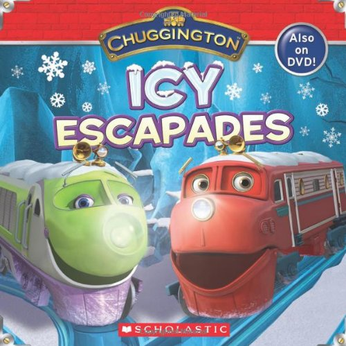 9780545464444: Chuggington: Icy Escapades